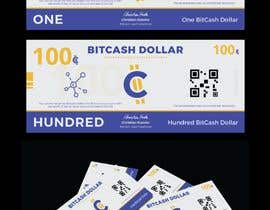 #19 для Make a design for the paper money bills for a cryptocurrency (BitCash Dollar) от iamyesarun