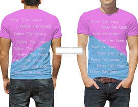 #6 para I need this shirt mocked up. At parts I'd like the words to overlap pink to blue, changing color mid sentence or mid letter. I need to send this to a manufacturer to get it made. Thank you. Questions please dm. por ANWAARQAYYUM77