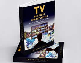 #34 for Create a Front Book Cover Image about New TV Business Opportunities by zoebiolcati