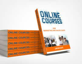 #19 untuk Create a Front Book Cover Image about Using Online Courses for Marketing and Sales Lead Generation oleh farhanqureshi522