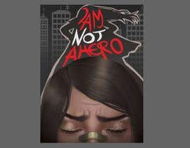 "#213 for ""I Am Not A Hero."" Book cover project. -- 3 af NantuSorina"