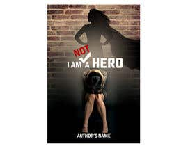 "#38 for ""I Am Not A Hero."" Book cover project. -- 3 af AnnRS"