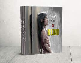 "#181 for ""I Am Not A Hero."" Book cover project. -- 3 af atiwaralopon"