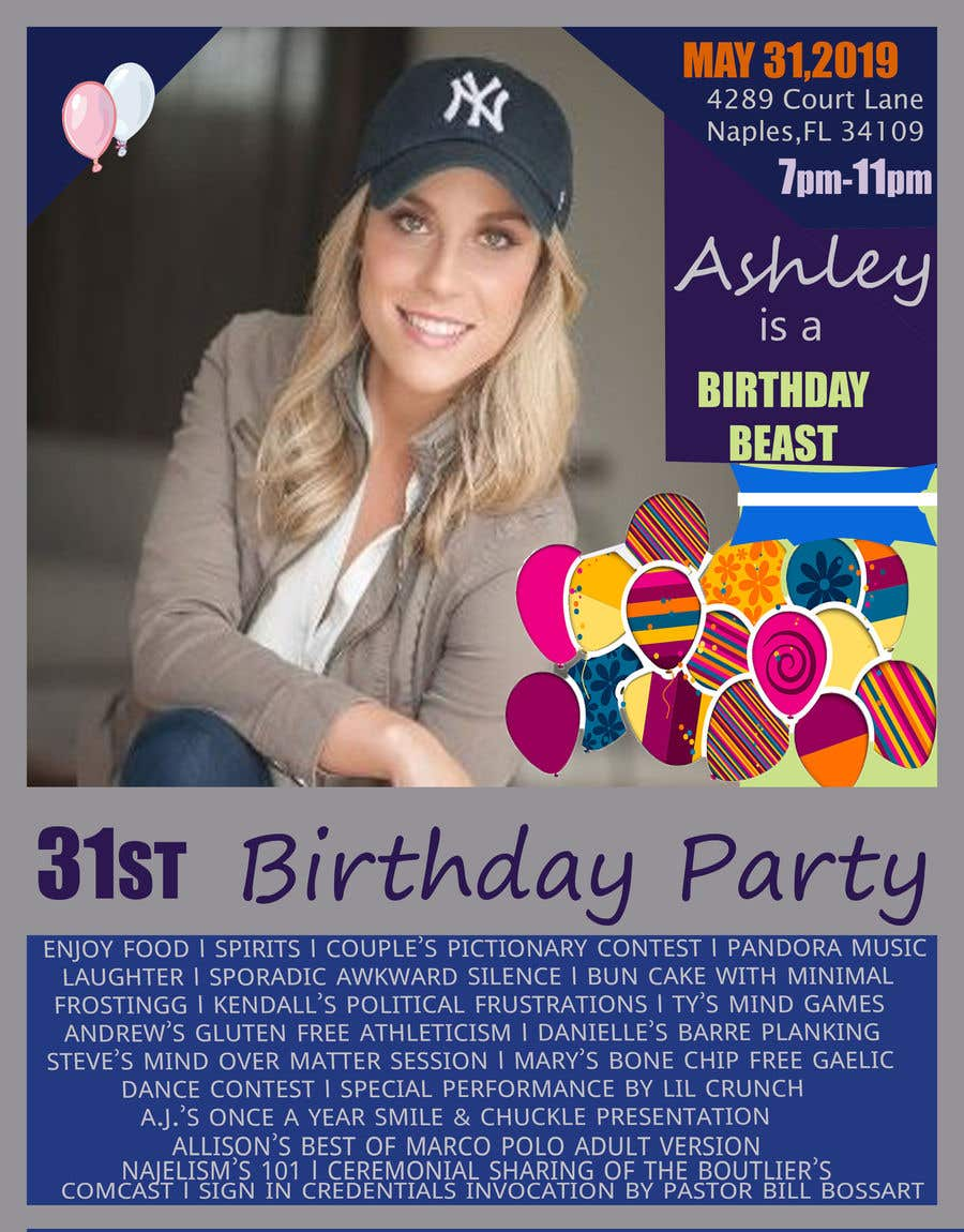 Konkurrenceindlæg #45 for Ashley is a Birthday Beast 31st Birthday Party Flyer