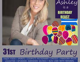 #45 for Ashley is a Birthday Beast 31st Birthday Party Flyer af ahmedfarhan9
