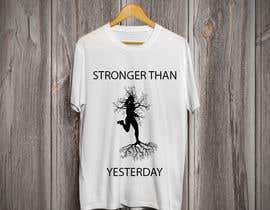 "#4 cho T-Shirt black and white vector design silhouette for ""Stronger than Yesterday"" bởi Tamim08"