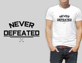 #15 for Hey everyone! I'm getting some t-shirts made for the summer, and I would like to have you work on the words (never defeated). I need it to be simple and hipster! Show me what you got! af AshrafAliKhan007