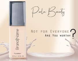 Nro 3 kilpailuun Advertisement design for makeup foundation bottle käyttäjältä AbdulrahmanMohs3