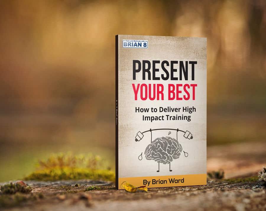 Bài tham dự cuộc thi #42 cho design a book cover for PRESENT YOUR BEST