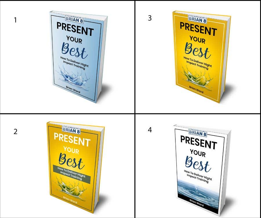 Bài tham dự cuộc thi #98 cho design a book cover for PRESENT YOUR BEST