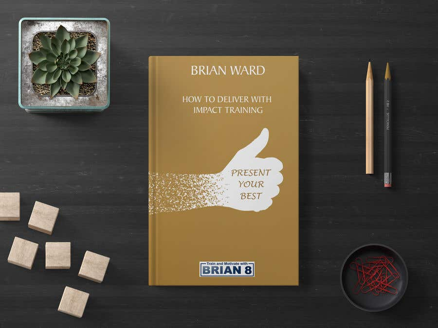 Bài tham dự cuộc thi #7 cho design a book cover for PRESENT YOUR BEST