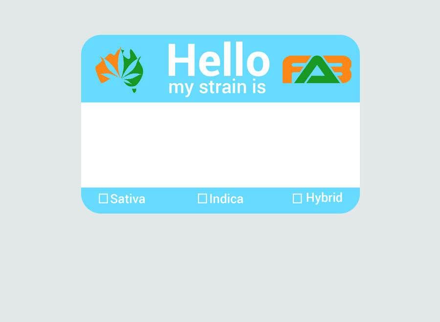 """Kilpailutyö #21 kilpailussa Designer a """"hello my strain name is"""" sticker"""