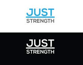 #46 untuk I need someone creative to design a Logo for a fitness business JUST STRENGTH  - 23/05/2019 03:43 EDT oleh rezwanul9