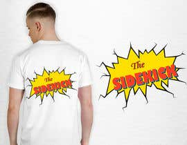 """#88 for Text for tshirts """"The Superhero"""" and """"The Sidekick"""" by luphy"""
