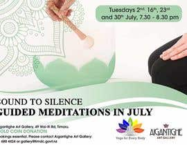Nro 47 kilpailuun Poster for series of meditation classes in an art gallery käyttäjältä maidang34