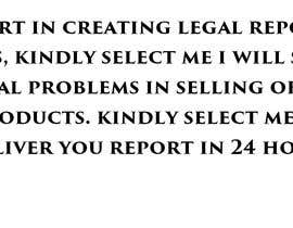 #1 para I'm looking for a legal expert for create a report - document about the legal situation of my business. It mean find if there are legal problems in selling my product, or what kind of license my business required. por ayazseth11