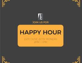Nro 7 kilpailuun Happy Hour Invitation Card käyttäjältä Abdurrahoman