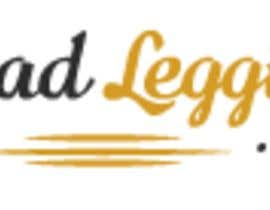 Sulman97 tarafından Logo for Bad Leggings.com için no 40