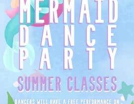 #7 untuk Mermaid Dance Flier oleh toriemmanuele