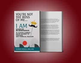 #41 for Design a book cover - You're Not The Boss of Me.....I Am!! by lancerf537