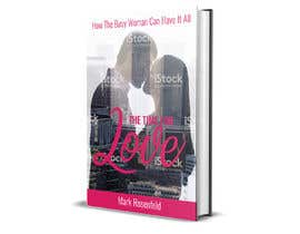 #48 untuk The Time For Love - Ebook Cover Design oleh leuchi