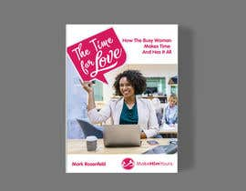 #33 untuk The Time For Love - Ebook Cover Design oleh feramahateasril