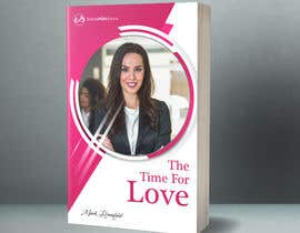 #30 untuk The Time For Love - Ebook Cover Design oleh mousumi09