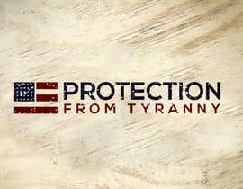 #156 for Protection From Tyranny af designstar050