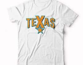 #99 , Texas t-shirt design contest 来自 Ronysheikh107