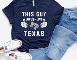 Nro 230 kilpailuun Texas t-shirt design contest käyttäjältä color78