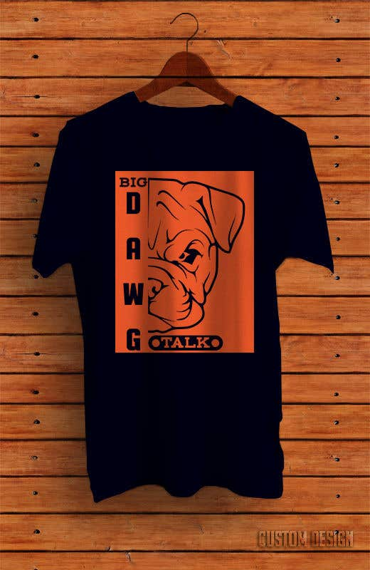Конкурсная заявка №38 для I need a colorful clean graphic of a dog face similar to the attached for T-shirt. Underneath graphic should read BigDawgTalk