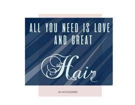 #30 cho Please design a logo with the slogan at top 'All you need is love & great hair' with the brand 'SH Accessories' as the footer of the logo. Please take the time to view the attachment. It needs to simple, easy to read but elegant. bởi artbogz