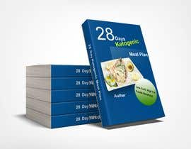 """#13 для create an ebook cover design for my """"28 Day Ketogenic Meal Plan"""" in 3D от Mehtab28"""
