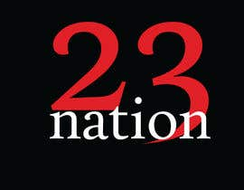 #32 for I need 'nation' in white writing sloped though the number 23 by mehedihasan33591