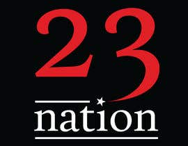 #33 for I need 'nation' in white writing sloped though the number 23 by mehedihasan33591