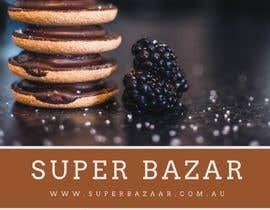 nº 11 pour https://www.superbazaar.com.au/  One Poster editing AND Two Banners to be created. Logo and existing file for poster will be shared in chat. par Abdullah0420