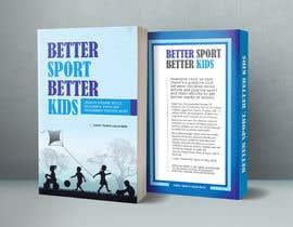 #51 for Better Sport, Better Kids - Book cover design af meenapatwal