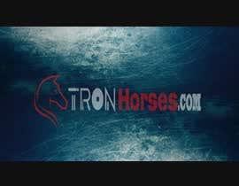 #15 untuk Professional Promo video (30sec-1min)- Tronhorses.com oleh chonoman64