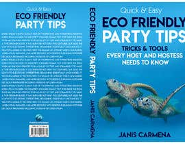 naveen14198600 tarafından ebook cover - eco friendly party planning book için no 35