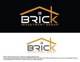 #193 for Brick Investment Group by munsurrohman52