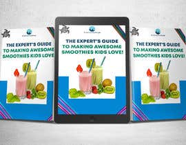 Nro 46 kilpailuun Created us a Smoothie Ebook Cover käyttäjältä AymanebT