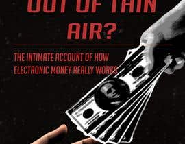 #14 cho Banks create money, sugestive cover for my ebook bởi rubmut