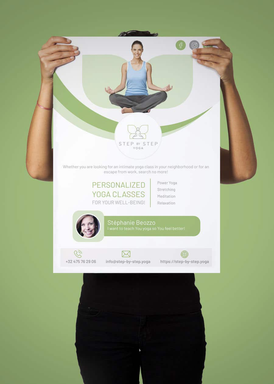 Конкурсная заявка №238 для Dear Freelancer,   I'd like you to use your beautiful creativity and talent to create a marketing POSTER and a FLYER for my YOGA activity which I can easily change the text/objects afterwards.   Those should be inspired and in accordance with my LOGO and