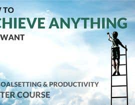 "Ziik9692 tarafından Product Cover Design for Online Course ""How to Achieve Anything You Want - The Goalsetting & Productivity Master Course"" için no 20"