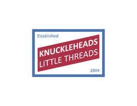 #130 cho KNUCKLEHEADS LITTLE THREADS logo bởi fahadarahman