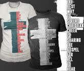 Graphic Design Entri Peraduan #34 for Gospel Cheer Tee Shirt design