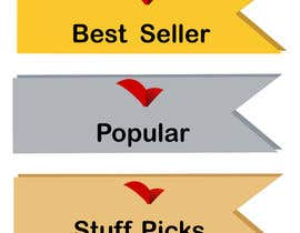 "#35 for ""Best Seller"", ""Staff Picks"" and ""Popular"" Badges for website products af paulall"