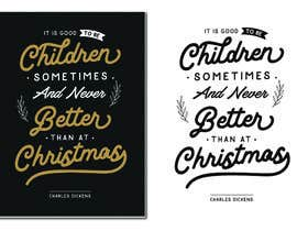 lickerantony182 tarafından Christmas Typography için no 23