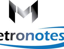 #16 for Design a Logo for Metronotes af AmenOsa
