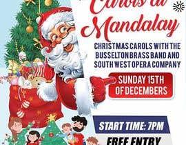 #8 para Design 2x Flyers for Christmas Carols at Mandalay 2019 por maidang34